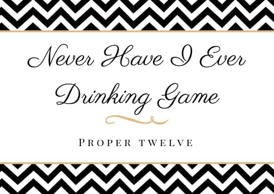 never have i ever drinking game